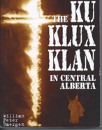 The Ku Klux Klan in Central Alberta